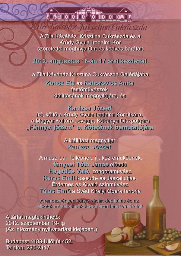 Képkiállítás megnyitó - 2012.08.16.